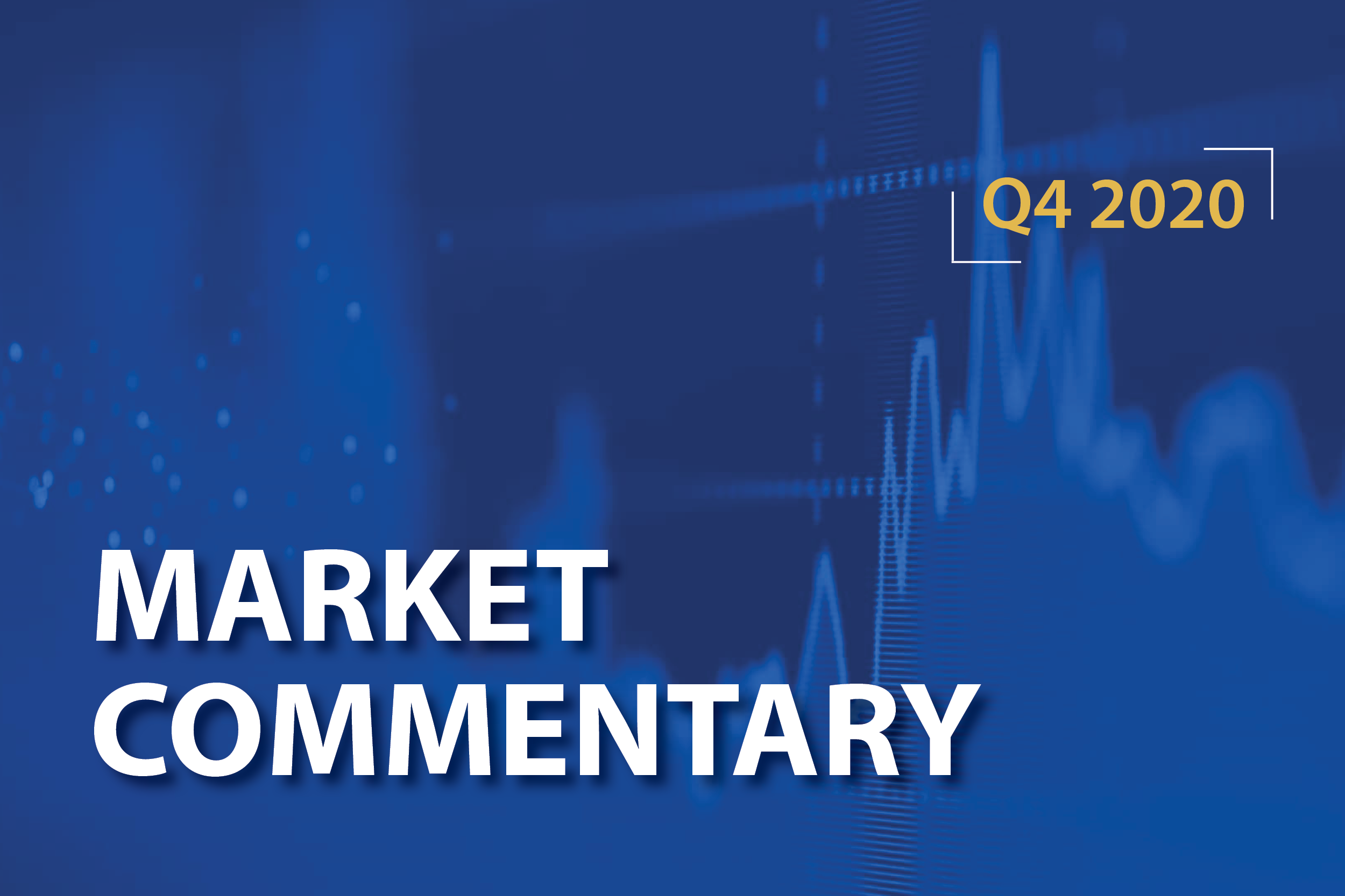 Market Commentary Q4 2020